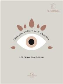 Tommaso Buzzi e La Scarzuola