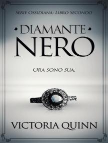 Diamante Nero: Ossidiana, #2