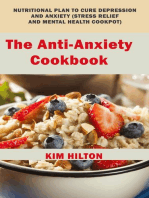 The Anti-Anxiety Cookbook