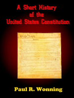 A Short History of the United States Constitution