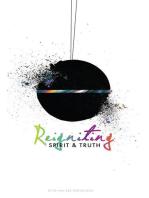 Reigniting Spirit & Truth