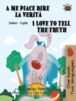 A me piace dire la verità I Love to Tell the Truth (Italian English Book for Kids)