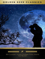 50 Classic Love Poems You Have To Read (Golden Deer Classics)