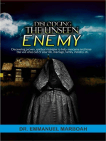 Dislodging The Unseen Enemy