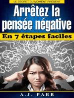 Arrêtez la pensée négative en 7 étapes faciles