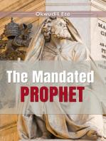 The Mandated Prophet