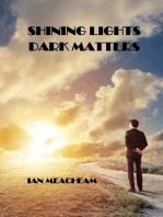 Shining Lights Dark Matters