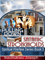 Pulling Down Satanic Strongholds (Spiritual Warfare Series Book 3)