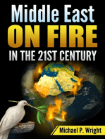Middle East on Fire in the 21st Century