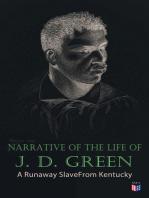 Narrative of the Life of J. D. Green