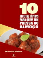 10 Receitas rápidas para quem tem pressa no almoço
