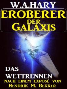 Eroberer der Galaxis - Das Wettrennen