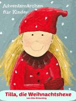 Tilla, die Weihnachtshexe
