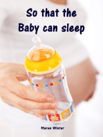 So that the Baby can sleep