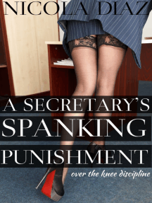 A Secretary's Spanking Punishment: Over the Knee Discipline