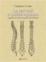 Le correnti a radiofrequenza applicate alla terapia del dolore