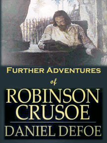 Further Adventures of Robinson Crusoe: [Next Stories of Robinson Crusoe]