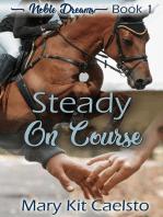 Steady on Course