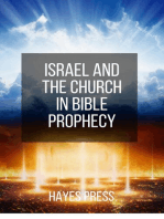 Israel and the Church in Bible Prophecy