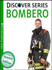 Bombero: (Firefighter)