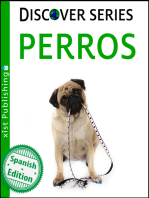 Perros: (Dogs)
