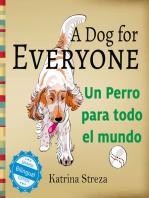 A Dog for Everyone / Un perro para todo el mundo