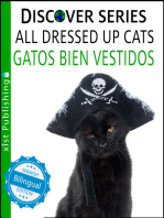 Cats All Dressed Up / Gatos Bien Vestidos