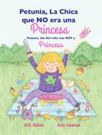 Petunia, the Girl who was NOT a Princess / Petunia, La Chica que NO era una Princesa