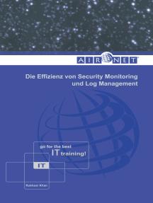 Die Effizienz von Security Monitoring und Log Management: IT-Systeme und -Dienste unter Beschuss
