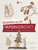 Winterliches aus der Papierwerkstatt: Zarte Bastel-Ideen aus Papier und Draht zur Weihnachtszeit