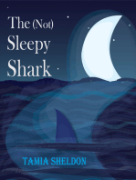 The (Not) Sleepy Shark