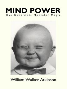 Mind Power: Das Geheimnis mentaler Magie
