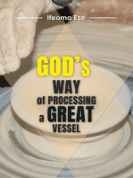God's Way of Processing a Great Vessel
