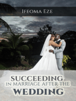 Succeeding in Marriage After the Wedding