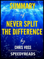 Summary of Never Split the Difference by Chris Voss