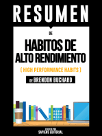 Habitos De Alto Rendimiento (High Performance Habits) - Resumen Del Libro De Brandon Buchard