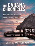 The Cabana Chronicles Conversations About God Judaism and Christianity