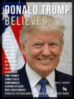 Donald Trump Believes - Donald Trump Quotes And Believes