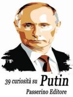 39 curiosità su Putin