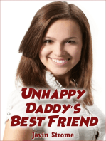 Unhappy Daddy's Best Friend