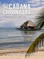 The Cabana Chronicles Conversations About God Mormonism and Christianity