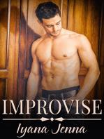 Improvise