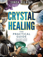 Crystal Healing - The Practical Guide To Start Your Gemstone Healing Journey Today