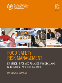 Food Safety Risk Management: Evidence-Informed Policies and Decisions, Considering Multiple Factors
