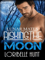 Risking The Moon