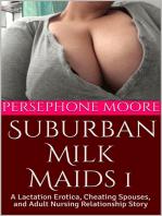 Suburban Milk Maids 1