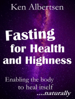 Fasting For Health and Highness