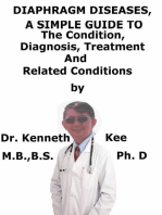 Diaphragm Diseases, A Simple Guide To The Condition, Diagnosis, Treatment And Related Conditions