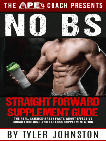 The No B.S. Straightforward Supplement Guide