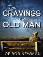 The Cravings of an Old Man